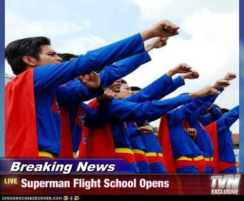 Breaking News - Superman Flight School Opens