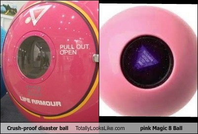 Crush-Proof Disaster Ball Totally Looks Like Pink Magic 8 Ball
