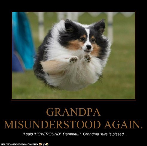 GRANDPA MISUNDERSTOOD AGAIN.