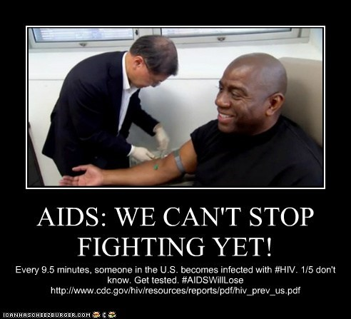 AIDS: WE CAN'T STOP FIGHTING YET!