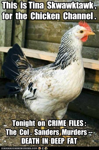 roosters,colonel sanders,murders,fried chicken,chickens,true crime