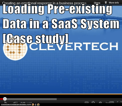 Loading Pre-existing Data in a SaaS System [Case study]