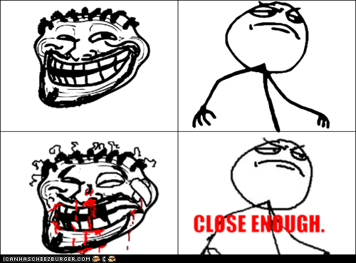 Close Enough - Episode 1 : Trollface
