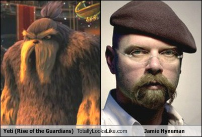 Yeti (Rise of the Guardians) Totally Looks Like Jamie Hyneman (Mythbusters)