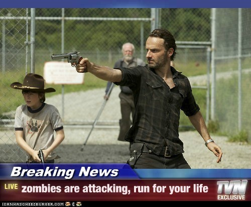 Breaking News - zombies are attacking, run for your life