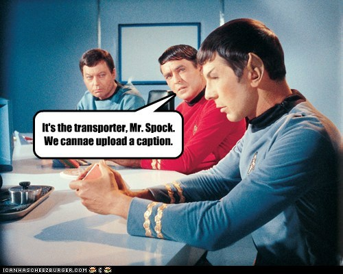 scotty,transporter,McCoy,Spock,DeForest Kelley,Leonard Nimoy,Star Trek,caption,james doohan,cant
