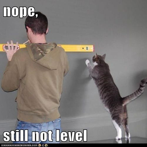 nope,  still not level