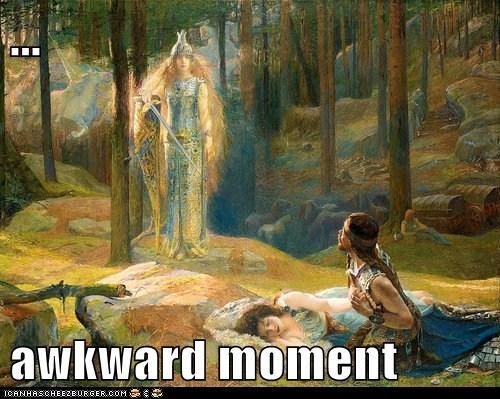 ...  awkward moment