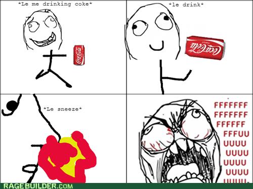 inferno,rage guy,burning,soda,coke,sneeze,nostril,FUUUUU