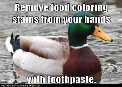 Remove food coloring stains from your hands  with toothpaste.