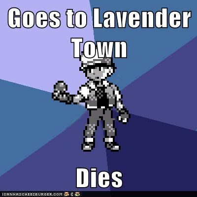Goes to Lavender Town  Dies