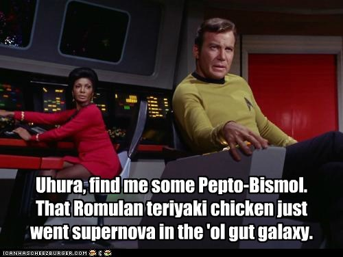 Captain Kirk,pepto bismol,galaxy,teriyaki,TMI,gut,uhura,Star Trek,William Shatner,Shatnerday,Nichelle Nichols