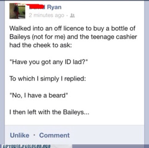 If You Can't Grow a Beard, You Don't Get Baileys