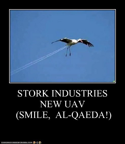 STORK INDUSTRIES NEW UAV  (SMILE,  AL-QAEDA!)
