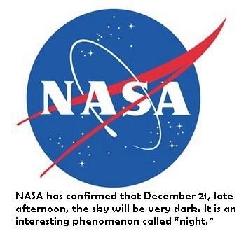 nasa,apocalypse,december 21st,night time,School of FAIL