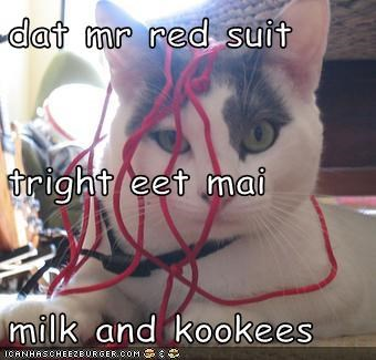 dat mr red suit tright eet mai  milk and kookees