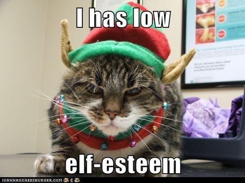 I has low elf-esteem