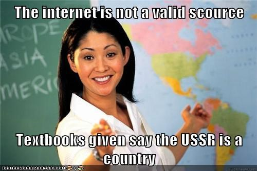textbooks,internet,ussr,Terrible Teacher,truancy story