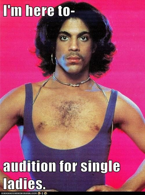 I'm here to-  audition for single ladies.