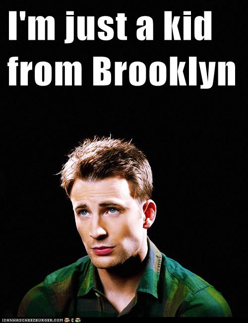 I'm just a kid from Brooklyn