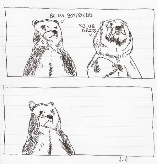 boyfriend,come back,bears,no ur gross