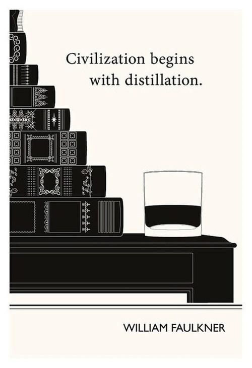 civilization,faulkner,Wasted Wisdom,distillation