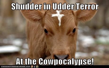 Shudder in Udder Terror  At the Cowpocalypse!