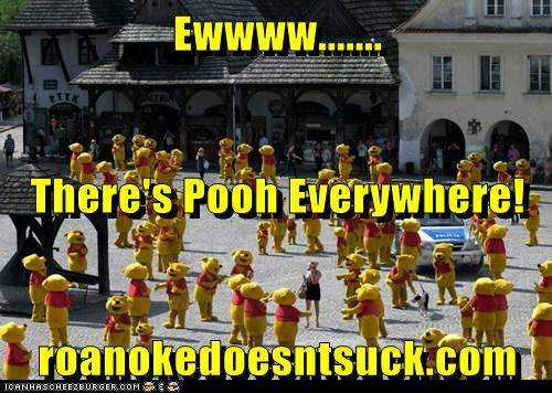 Ewwww....... There's Pooh Everywhere! roanokedoesntsuck.com