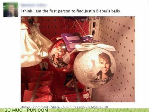 christmas,balls,innuendo,Christmas ornaments,double meaning,justin bieber