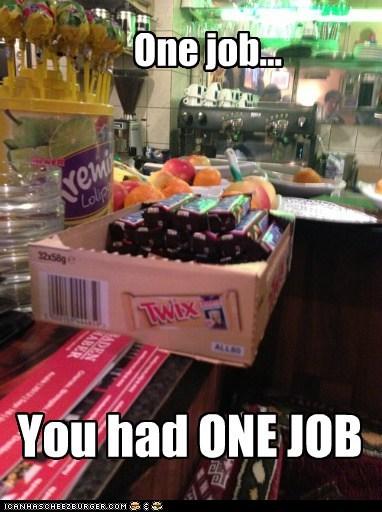 One Job.