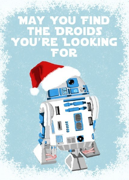 With Warm Wishes From a Galaxy Far, Far Away!