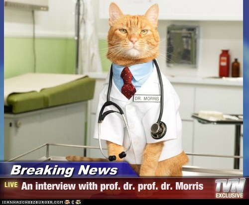 Breaking News - An interview with prof. dr. prof. dr. Morris