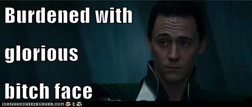 Burdened with glorious bitch face