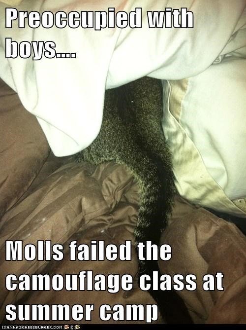 Preoccupied with boys….  Molls failed the camouflage class at summer camp
