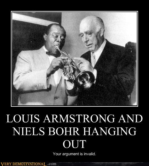 LOUIS ARMSTRONG AND NIELS BOHR HANGING OUT