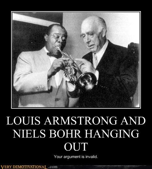 hangout,louis armstrong,Niels Bohr