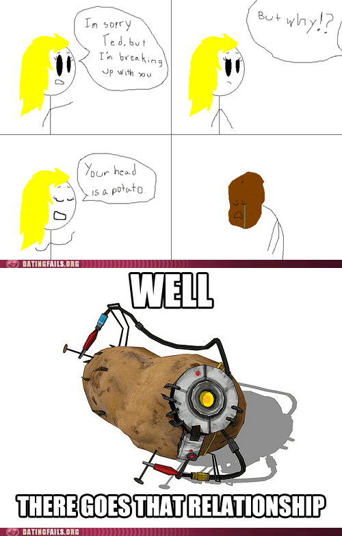Poor GLaDOS... I Mean... Ted