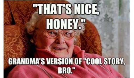 Grandmas are Bros, Too