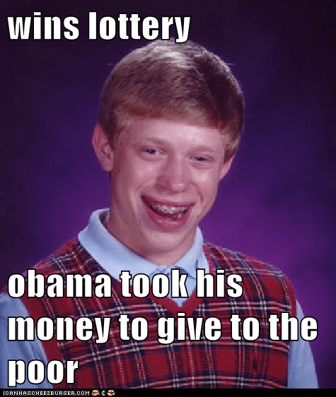 wins lottery  obama took his money to give to the poor