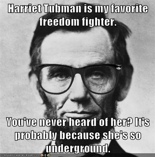 Harriet Tubman is my favorite freedom fighter. You've never heard of ...
