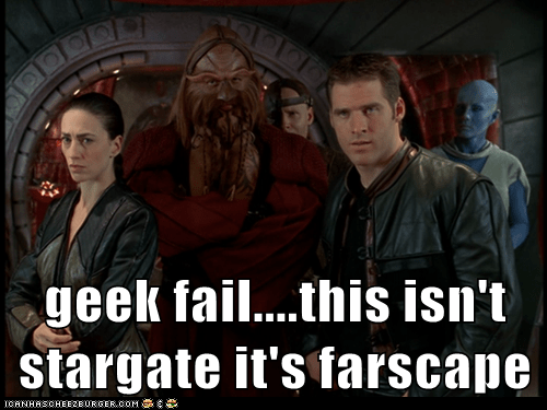 geek fail....this isn't stargate it's farscape