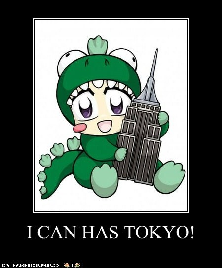 I CAN HAS TOKYO!