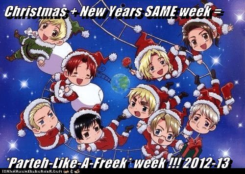 Christmas + New Years SAME week =  *Parteh-Like-A-Freek* week !!! 2012-13