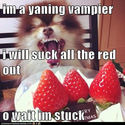 im a yaning vampier i will suck all the red out  o wait im stuck