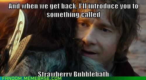 hobbits wre very fond of strawberry scented bubblebath