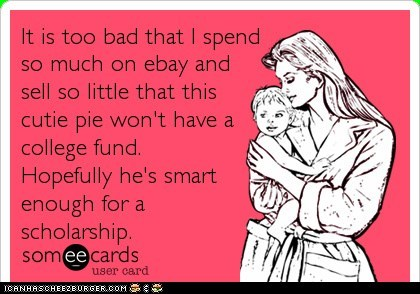 College fund spend by mommy on ebay