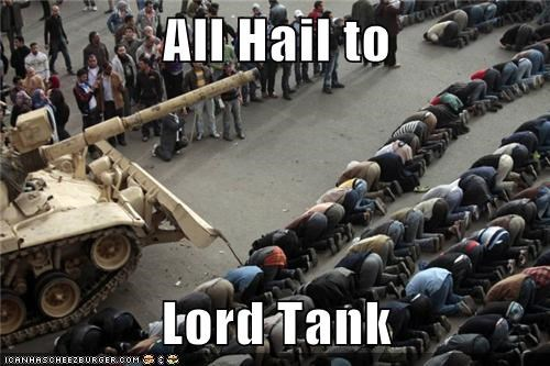 All Hail to   Lord Tank