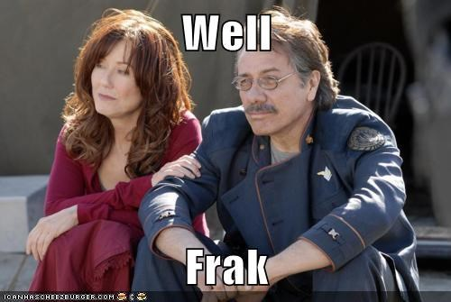 disappointed,laura roslin,edward james olmos,william adama,Battlestar Galactica,Frak,mary mcdonnell