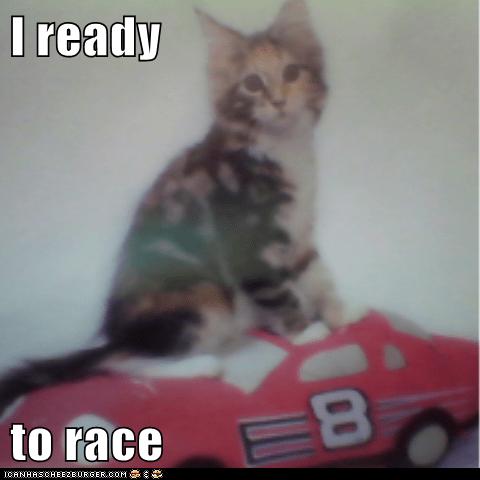 I ready  to race