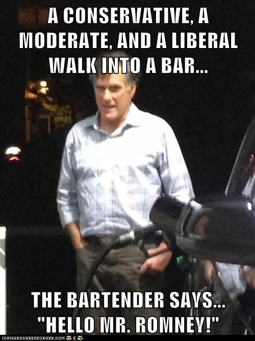 "A CONSERVATIVE, A MODERATE, AND A LIBERAL WALK INTO A BAR...  THE BARTENDER SAYS... ""HELLO MR. ROMNEY!"""